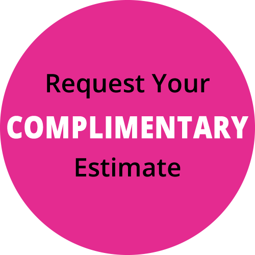 Request Your Complimentary Estimate