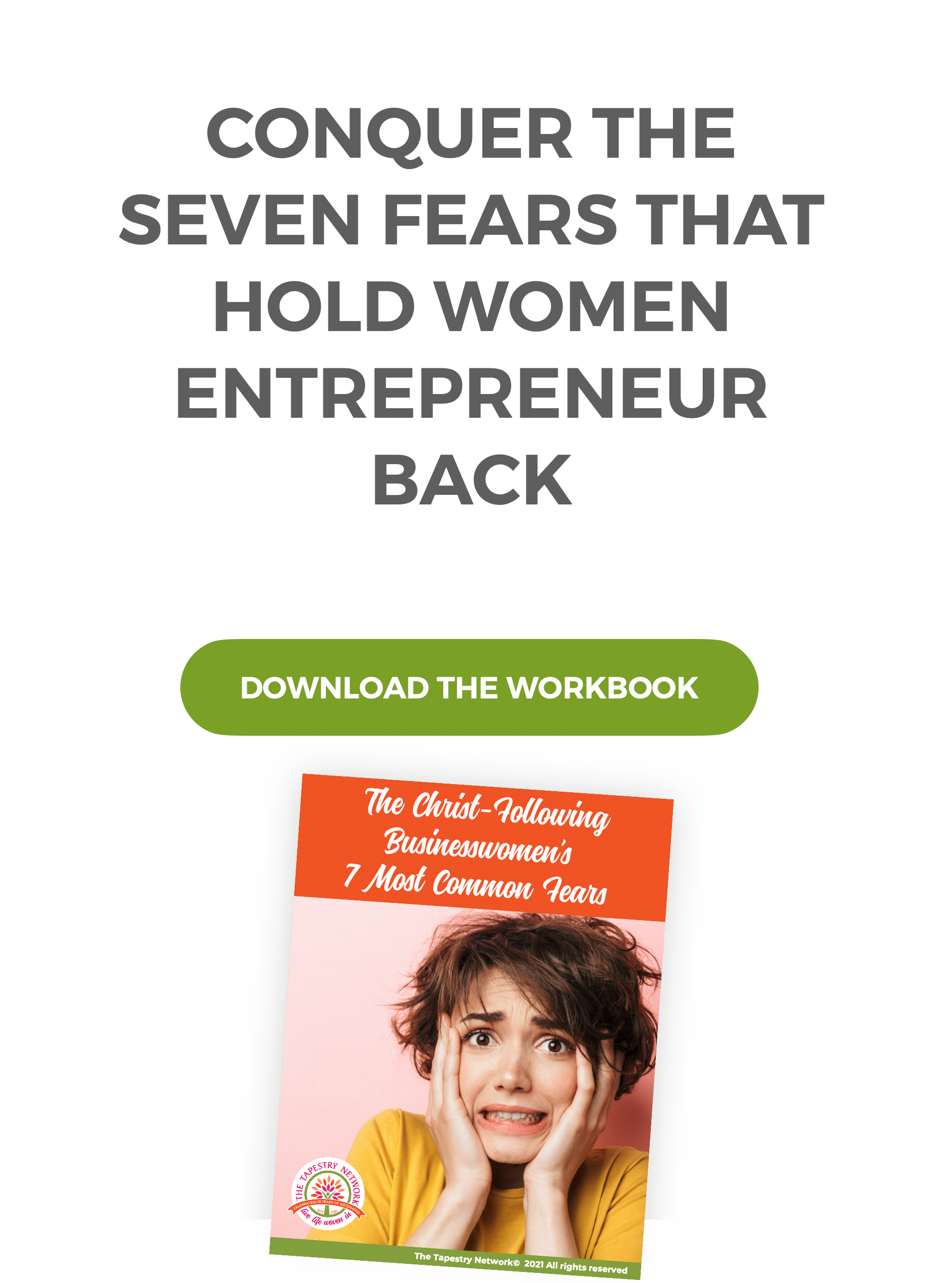 Download the Workbook - Conquer the Seven Fears that Hold Women Entrepreneur Back