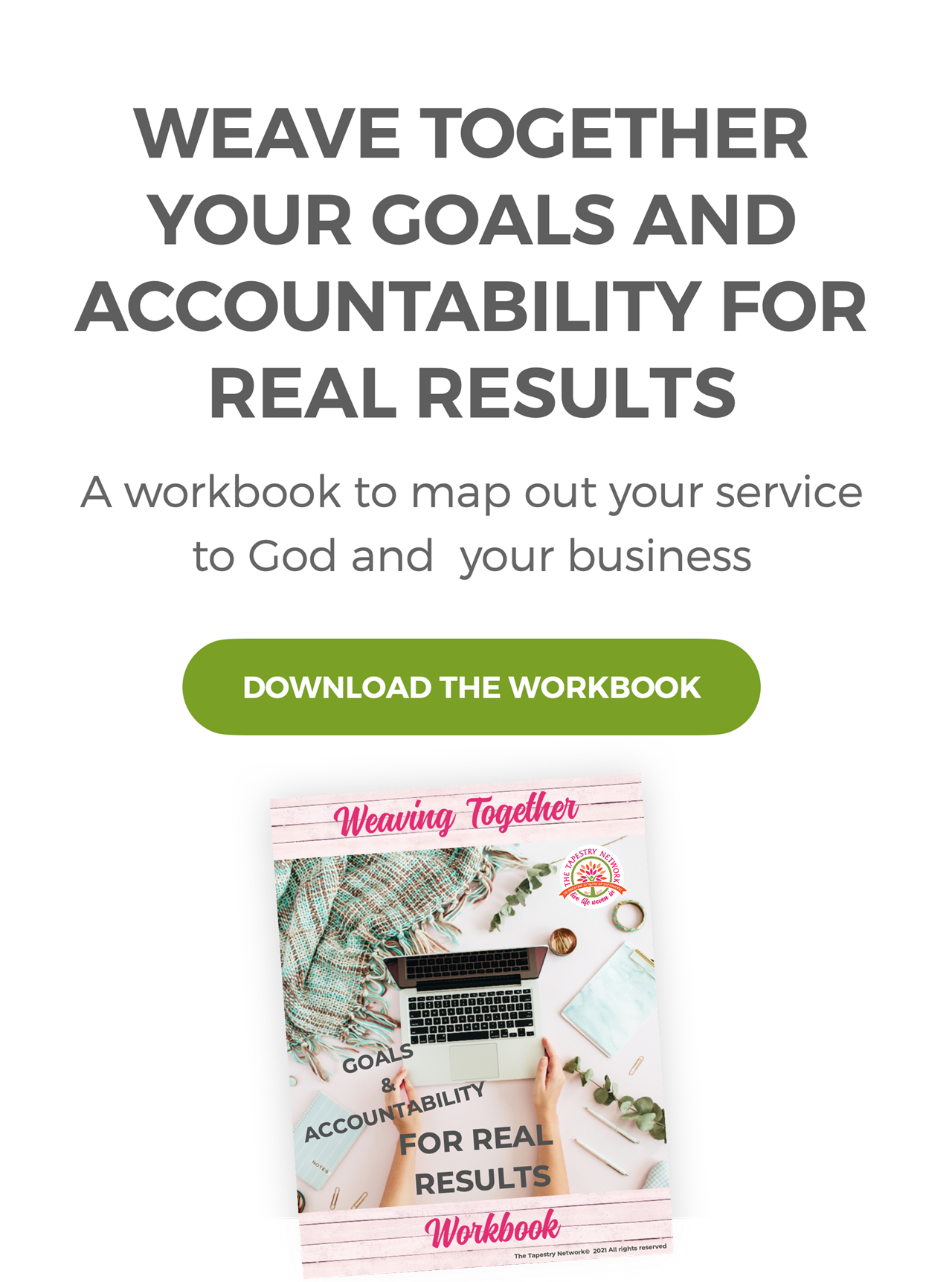 Download the Workbook - Weave Together Your Goals and Accountability for Real Results